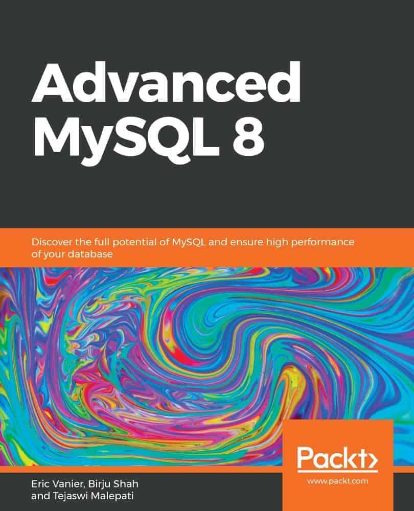 Eric Vanier Advanced MySQL 8